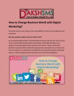 How to Change Business World with Digital Marketing?