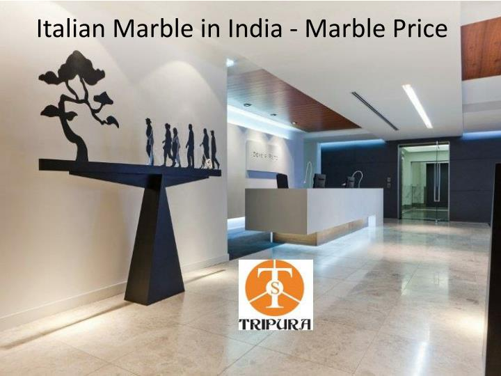 italian marble in india marble price n.