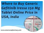Where to Buy Generic Gefitinib Iressa 250 Mg Tablet Online Price in USA, India