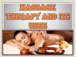 Massage Therapy and Its Uses