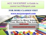 ACC 310 EXPERT A Guide to career/acc310expert.com