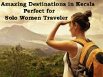 Destinations in Kerala Perfect for Solo Women Travelers | Gogeo Holidays