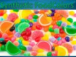 Synthetic Food Colors Suppliers