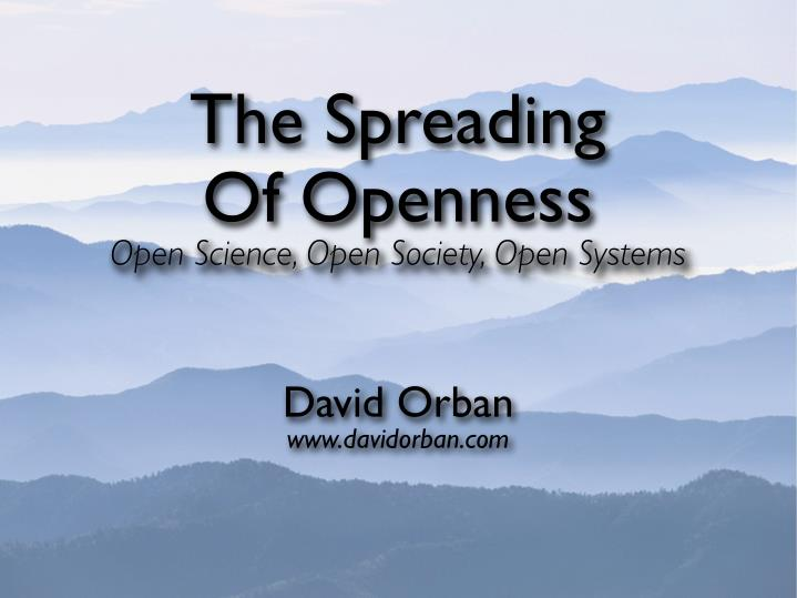 the spreading of openness open science open n.