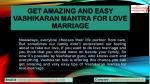 Get Amazing and easy Vashikaran mantra for love marriage