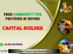 Free Commodity Tips Provider in Indore | Capital Builder