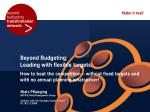 Beyond Budgeting: Leading with Flexible Targets. 2-day seminar