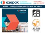 Azapak - Quality Packaging Supplies Store and Advice