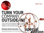 Turn Your Company Outside-In!, part I II. A Special Edition Paper on Cell Structure Design