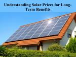 Understanding Solar Prices for Long-Term Benefits
