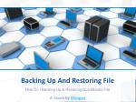 Backing Up And Restoring File