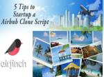 5 Tips to Startup a Airbnb Clone Script