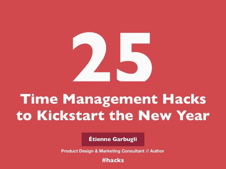25 time management hacks to kickstart the new year n.