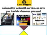 Automotive locksmith service can save you trouble whenever you need