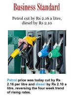 Petrol cut by Rs 2.16 a litre, diesel by Rs 2.10