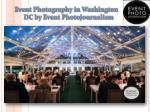 How to Hire the Best Event Photographer in Washington DC