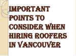 Consider Few Points While Hiring Roofers in Vancouver