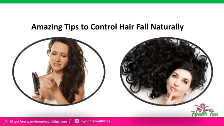 amazing tips to control hair fall naturally n.