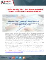 Global Novelty Hair Color Market Research Report 2017-2021