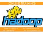 Best Hadoop Online Training in USA | UK| Canada | India by Experts