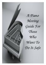 A Piano Moving Guide For Those Who Want To Do It Safe