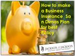 How to make a Business Insurance  La Verne Plan for best Policy