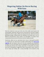 Wagering Online On Horse Racing With Ease