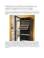 3 Reasons for preferring wine cooler over regular refrigerator for wine storage