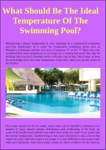 What should be the ideal temperature of the swimming pool?