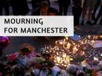 Mourning for Manchester