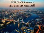 Best Places Visited in the UK