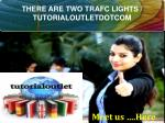 THERE ARE TWO TRAFC LIGHTS / TUTORIALOUTLETDOTCOM