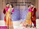 Now life is easier through online tailors