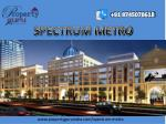 Commercial property Spectrum metro in Noida Sector- 75