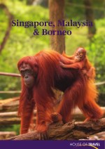 House of travel - Singapore, Malaysia & Borneo Brochure 2017