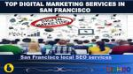 San Francisco best SMO Services | Best SEO services in San Francisco