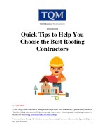 Quick Tips to Help You Choose the Best Roofing Contractors