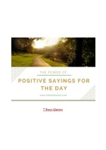 The Power of Positive Sayings for the Day [7 Days Quotes]