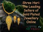 Shree Hari: The Leading Sellers of Gold Plated Jewellery Online