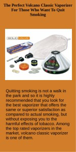 The Perfect Volcano Classic Vaporizer For Those Who Want To Quit Smoking