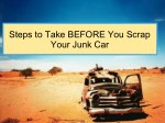 Steps to Take BEFORE You Scrap Your Junk Car