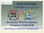 Ecommerce Web Development Company in Delhi | 120-4337727