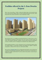 Facilities offered by the L-Zone Dwarka Projects