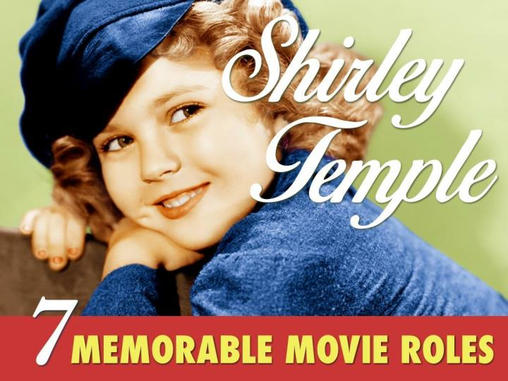 shirley temple 7 memorable movie roles n.