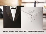 5 Basic Things To Know About Wedding Invitations