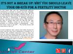 It's Not a Break Up: Why You Should Leave Your OB-GYN for a Fertility Doctor