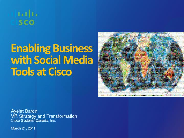 enabling business with social media tools at cisco n.