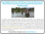 Avail Significant Perks of Fishing in Texas by Planning Your Next Fishing Trip with the best Corporate Entertainment Fis