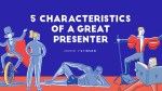 5 Characteristics of a Great Presenter