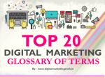 Top 20 Digital Marketing Terminology list you cant miss in 2017